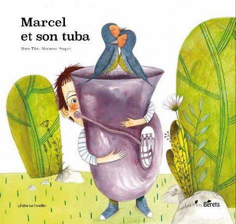 Chronique de l'album jeunesse Marcel et son tuba