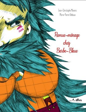 Chronique de l'album jeunesse Remue-ménage chez Barbe-Bleue