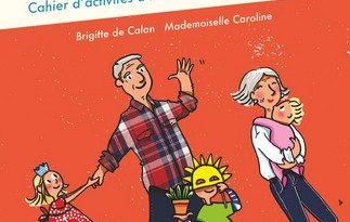 Chronique du cahier Super Grands-parents – Cahier d'activités à réaliser avec ses petits-enfants