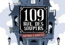 Chronique de la bande dessinée 109 rue des soupirs
