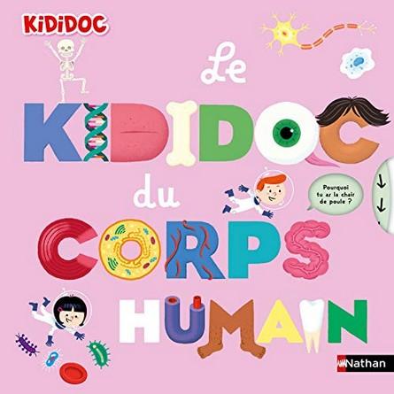 Chronique de l'album jeunesse Le Kididoc du corps humain