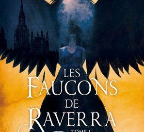Chronique du roman Les faucons de Raverra :La sorcière captive