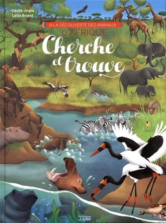 Chronique de l'album jeunesse A la découverte des animaux d'Afrique