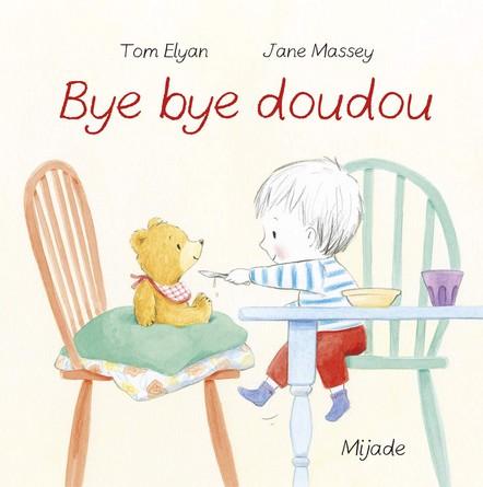 Chronique de l'album jeunesse Bye bye doudou
