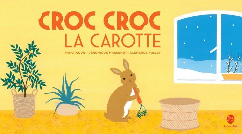 Chronique de l'album jeunesse Croc croc la carotte