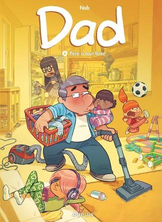 Chronique de la bande dessinée Dad - Père à tout faire