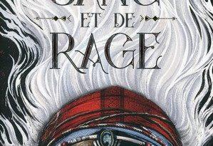 Chronique du roman De Sang et de Rage