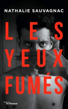 Chronique du roman Les Yeux fumés