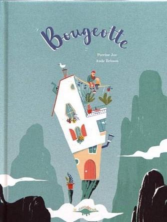 Chronique de l'album jeunesse Bougeotte