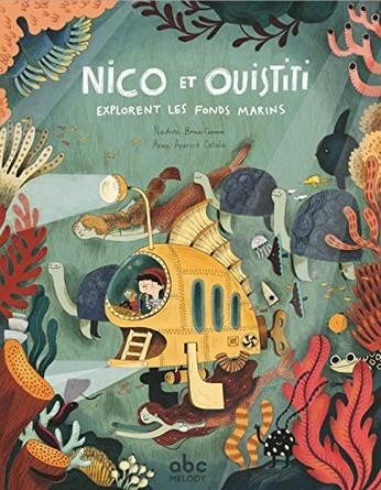 Chronique de l'album jeunesse Nico et Ouistiti explorent les fonds marins