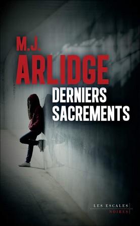Chronique du roman Derniers sacrements