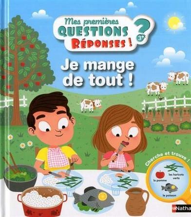 Chronique du livre jeunesse Je mange de tout !