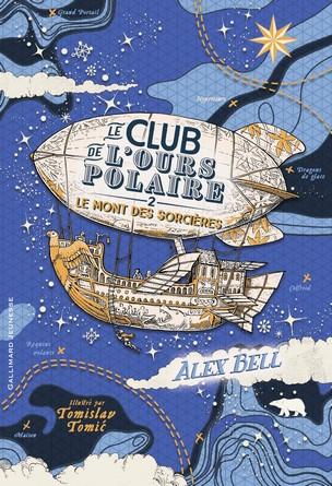 Chronique du roman Le Club de l'Ours Polaire – Le Monde des Sorcières