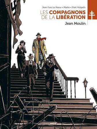 Chronique de la BD Les compagnons de la libération - Jean Moulin