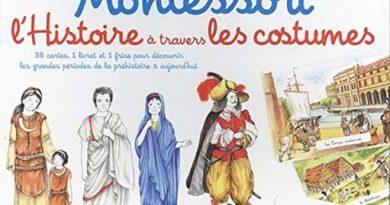 Chronique sur le coffret Mon coffret Montessori l'Histoire à travers les costumes