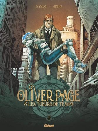 Chronique de la bande dessinée Oliver Page et les Tueurs de temps