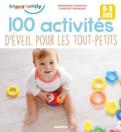 Chronique du livre d'activité 100 activités d'éveil pour les tout-petits de 0 à 3 ans