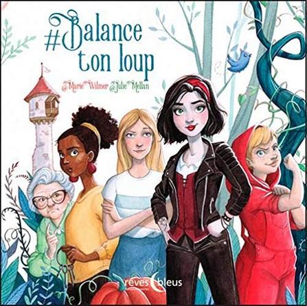 Chronique de l'album jeunesse #Balance ton loup
