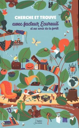 Chronique de l'album jeunesse Cherche et trouve avec facteur Ecureuil et ses amis de la forêt