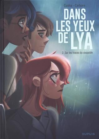 Chronique de la bande dessinée Dans les yeux de Lya - Sur les traces du coupable