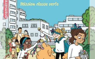 Chronique de l'album jeunesse La cité des copains – Mission classe verte