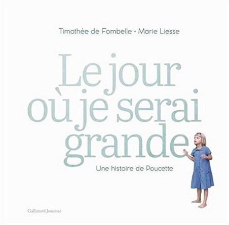 Chronique de l'album jeunesse Le jour où je serai grande – Une histoire de Poucette