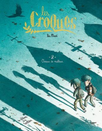 Chronique de la bande dessinée Les Croques – Oiseaux de malheur