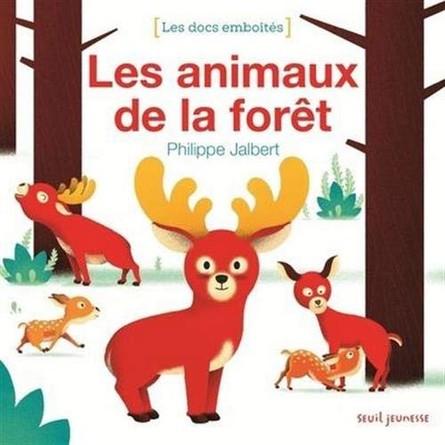 Chronique de l'album jeunesse Les docs emboîtés - Les animaux de la forêt