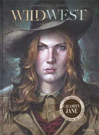 Chronique de la bande dessinée Wild West - Calamity Jane