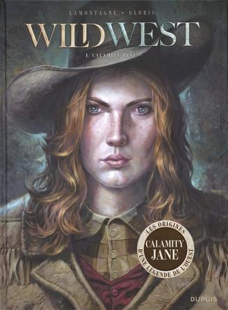 Chronique de la bande dessinée Wild West - Calamity Jane