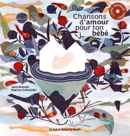 Chronique de l'album jeunesse Chanson d'amour pour ton bébé