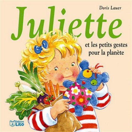 Chronique de l'album jeunesse Juliette et les petits gestes pour la planète