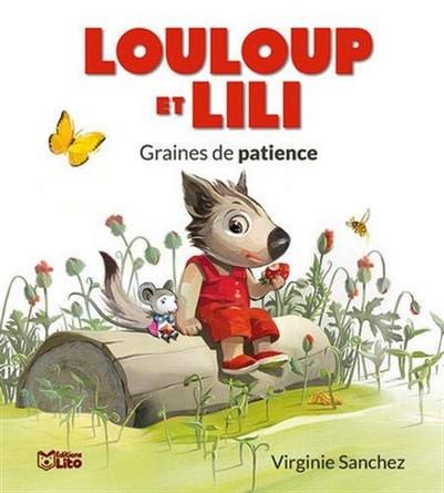 Chronique de l'album jeunesse Louloup et Lili – Graines de patience