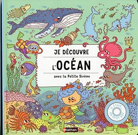 Chronique de l'album jeunesse Je découvre l'Océan avec la Petite Sirène