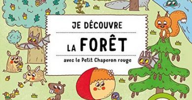 Chronique de l'album jeunesse Je découvre la forêt avec le Petit Chaperon rouge