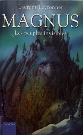 Chronique du roman Magnus – Les peuples invisibles