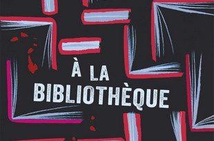 Chronique du roman Meurtre à la bibliothèque