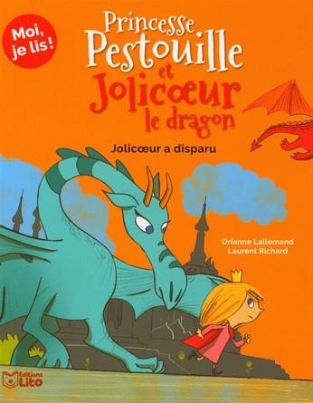 Chronique du roman jeunesse Princesse Pestouille et Jolicœur le dragon – Jolicœur a disparu