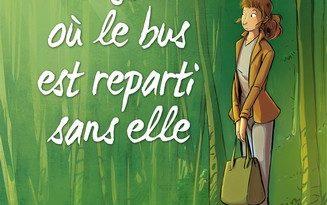 Chronique de la bande dessinée Le jour où le bus est reparti sans elle