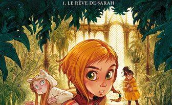 Chronique de la bande dessinée Les soeurs Grémillet - Le rêve de Sarah