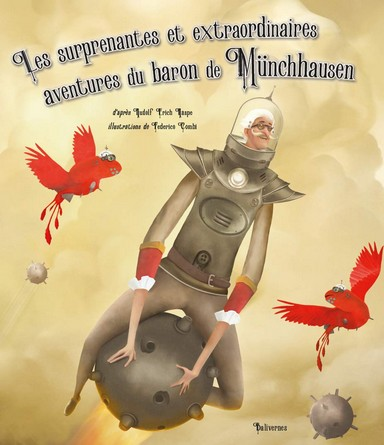 Chronique de l'album jeunesse Les surprenantes et extraordinaires aventures du baron de Münchhausen