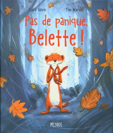 Chronique de l'album jeunesse Pas de panique, Belette !