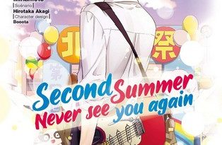Chronique du manga Second Summer Never see you again T2