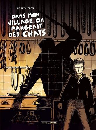 Chronique de la bande dessinée Dans mon village, on mangeait des chats