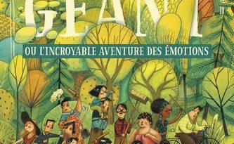 Chronique de l'album jeunesse Le Géant ou l'incroyable aventure des émotions
