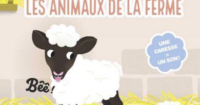 Chronique de l'album jeunesse Mon livre sonore à caresser – Les animaux de la ferme