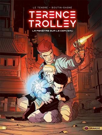 Chronique de la bande dessinée Terence Trolley - La fenêtre sur le cerveau